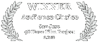 Winner - Audience Choice, 2012 San Jose 48 Hour Film Challenge