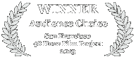 Winner - Audience Choice, 2013 San Francisco 48 Hour Film Challenge