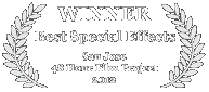 Winner - Best Special Effects, 2012 San Jose 48 Hour Film Challenge