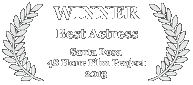 Winner - Best Actress, 2013 Santa Rosa 48 Hour Film Challenge
